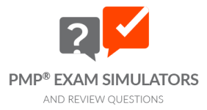 PMP® Exam Simulators and Review Questions